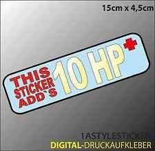 10 HP + Leistung Aufkleber sticker Tuning Stickerbomb the shocker haters d10
