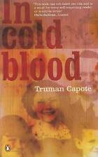 In Cold Blood: A True Account of a Multiple Murder and its Consequences by Truma