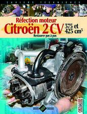 Réfection moteur Citroën 2 CV : 375 et 425 cm3 , 9782917038321