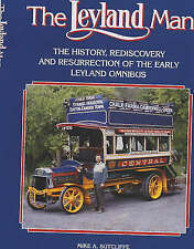 The Leyland Man: The History, Rediscovery and Resurrection of the Early Leyland