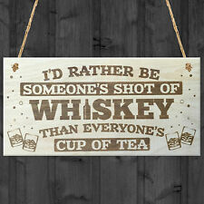 Someone's Shot of Whiskey Novelty Wooden Hanging Plaque Friendship Love Gift