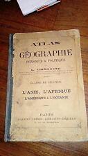 GREGOIRE. ATLAS. L'ASIE, L'AFRIQUE, L'OCÉANIE. 28 CARTES EN COULEURS. VERS 1885.