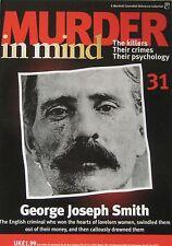 Murder in Mind Issue 31 - George Joseph Smith