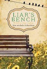 "LIAR'S BENCH:  KIM MICHELE RICHARDSON (PAPERBACK) ""BRAND NEW"""