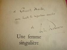 UNE FEMME SINGULIERE Jules Romains, rare envoi autographe !