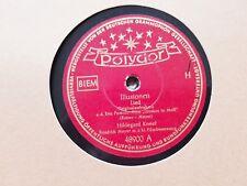 Hildegard Knef - Illusionen/ Du bist wunderbar! Schellack 78 rpm