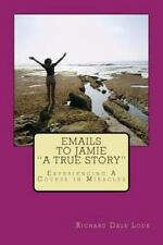 """EMAILS TO JAMIE """"a True Story"""""""