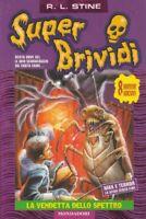 (Stine) La vendetta dello spettro  2005 Mondadori Super Brividi 23