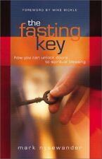 The Fasting Key: How You Can Unlock Doors to Spiri