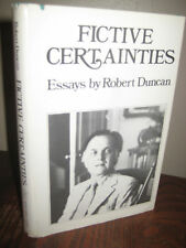 1st Edition FICTIVE CERTAINTIES Robert Duncan FIRST PRINTING Essays CLASSIC