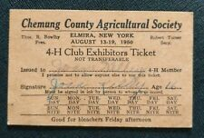 1950 Chemung County Agricultural Society 4-H Club Exhibitors Ticket ~ New York