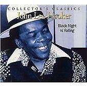 John Lee Hooker - Black Night Is Falling (Live Recording, 2004)