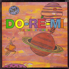DO-RE-MI Take Me Anywhere / The Happiest Place In Town 45