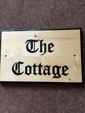 "House/Cottage Sign ""The Cottage"" - New"