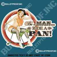 BE A MAN RIDE A PAN PANHEAD DECAL STICKER MOTROBIKE MOTORCYCLE DECALS STICKERS