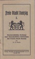 Danzig/Gdansk 'Freie Stadt Danzig - Staatsrechtliche Stellung und Wirtschaft'