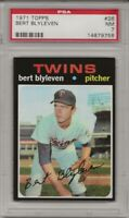 SET BREAK -1971 TOPPS # 26 BERT BLYLEVEN,  PSA 7 NM, RC, HOF, TWINS,  L@@K !