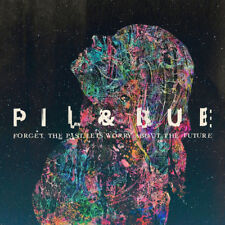 pil & bue : Forget the Past, Let's Worry About the Future CD (2016) ***NEW***