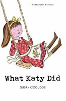 What Katy Did by Susan Coolidge 9781853261312 | Brand New | Free UK Shipping