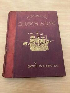 HISTORICAL CHURCH ATLAS EAST & WEST AREAS 18 COL MAPS & 50 B&W MAPS IN TEXT 1897