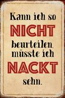 Nackt beurteilen Blechschild Schild gewölbt Metal Tin Sign 20 x 30 cm