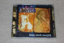 Kasa Chorych - Blues Córek Naszych CD POLISH RELEASE