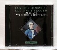 ENRICO GATTI, A. MOSCA - La Scuola Piemontese nel XVIII secolo SYMPHONIA CD NM