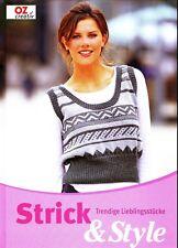 Strick & Style - Trendige Lieblingsstücke - OZ-Verlag