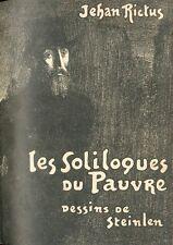 Jehan Rictus - Les Soliloques du Pauvre - Illustrations par A. Steinlen - 1937