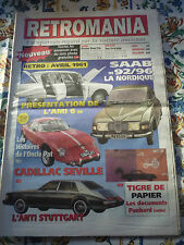 RETROMANIA N° 74 L'AMI 6 SAAB CADILLAC SEVILLE