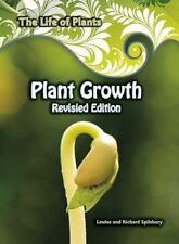 Plant Growth: By Spilsbury, Louise Spilsbury, Richard