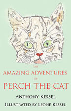 Very Good, The Amazing Adventures of Perch the Cat, Anthony Kessel, Book