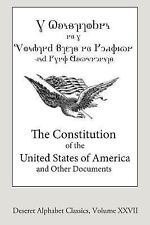 Deseret Alphabet Classics: The Constitution of the United States of America...