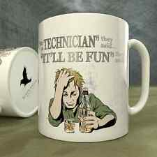 Be a Technician They Said...It'll Be Fun They Said! - Mug