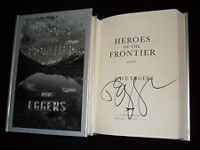 Dave Eggers signed Heroes of the Frontier 1st printing hardcover book
