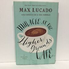 Miracle at the Higher Grounds Café by Max Lucado HC DJ Free Shipping