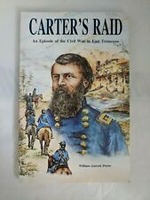SIGNED&INSCRIBED-Carter's Raid: An Episode of the Civil War in East Tennessee LN