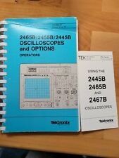2445B/2455B/2465B Oscilloscopes And Options Operators manual