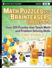 Math Puzzles and Games, Grades 6-8: Over 300 Reproducible Puzzles that Teach Ma