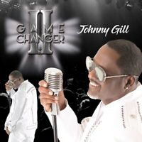 JOHNNY GILL - GAME CHANGER II   CD NEUF