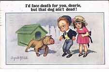 DONALD MCGILL POSTCARD 1923 I'D FACE DEATH FOR YOU DEARIE BUT THAT DOG AINT DEAD