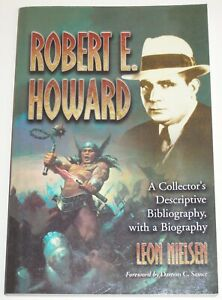 ~ROBERT E. HOWARD by LEON NIELSEN~2011 Trade Size Edition EXCOND!