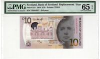 Scotland 2016 10 Pounds PMG Certified Banknote UNC 65 EPQ Gem Replacement 131* *
