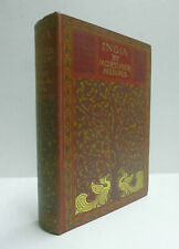 INDIA by Mortimer Menpes / Flora Annie Steel 1912 ; Color Plates 75 Illustration
