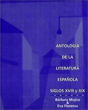 AntologÃa De La Literatura Española: Siglos XVIII y XIX