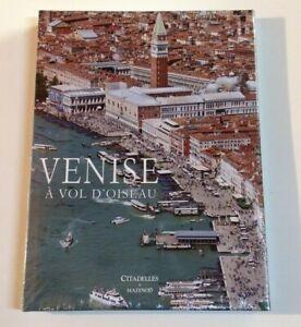 VENISE A VOL D'OISEAU Livre Citadelles & Mazenod art Italie