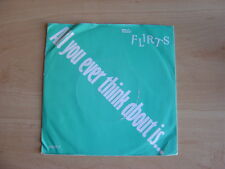 """The Flirts: All You Ever Think About Is  7"""": 1986 UK Release: Picture Sleeve"""