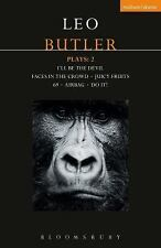 Butler Plays 2 : I'll Be the Devil; Faces in the Crowd; Juicy Fruits; 69; Air...