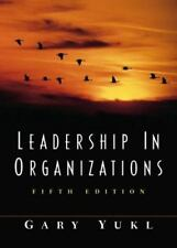 Leadership in Organizations Fifth Edition 5th Gary Yukl Business Communication