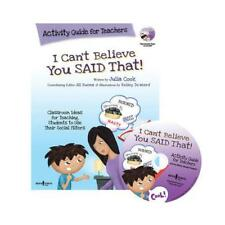 I Can't Believe You Said That! by Julia Cook, Kelsey De Weerd (illustrator)
